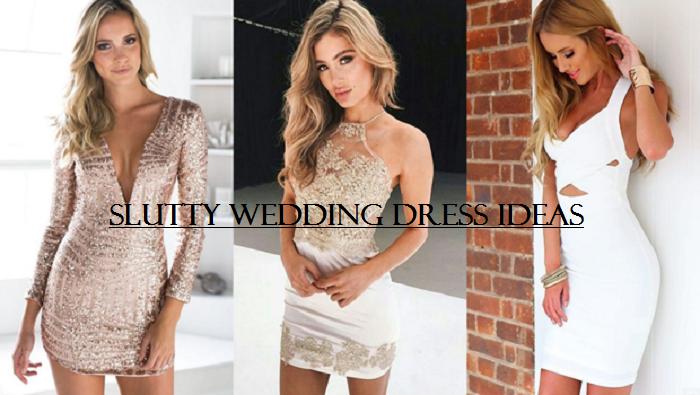 slutty wedding dress ideas