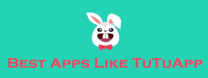 Apps Like TuTuApp