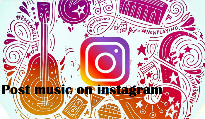 How to post music on instagram