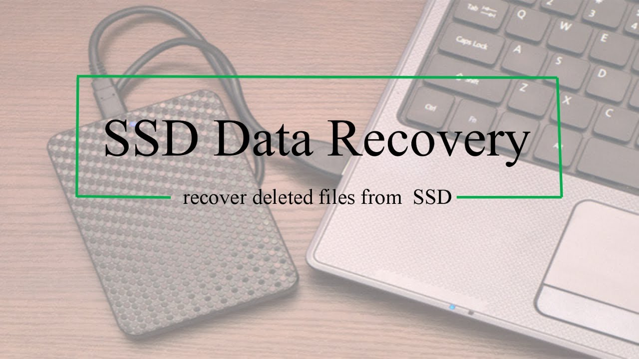 ssd recover deleted files